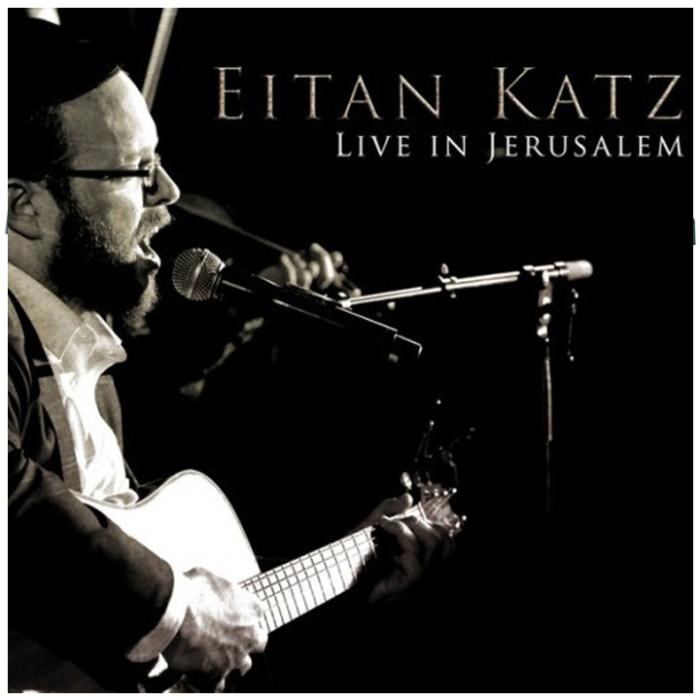 705653054713_Eitan_Katz_Live_in_Jerusalem